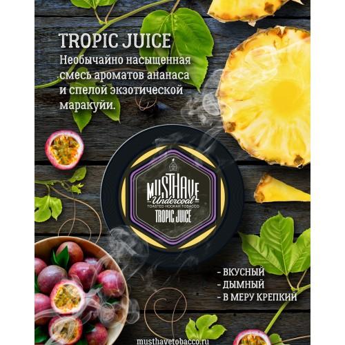 Табак Must Have Tropic Juice (Тропический Сок) - 125 грамм